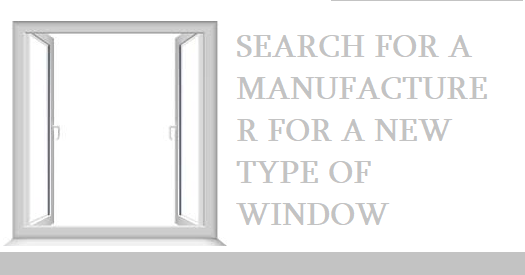 Searching for a window manufacturer